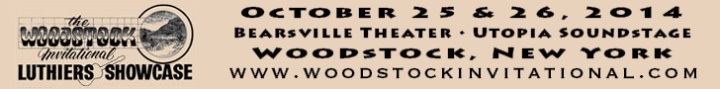 Woodstock Luthiers Showcase October 25th and 26th., 2014